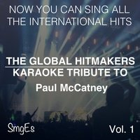 The Global HitMakers: Paul McCartney Vol. 1 — The Global HitMakers