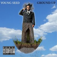 Ground Up — Young Seed