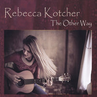 The Other Way — Rebecca Kotcher