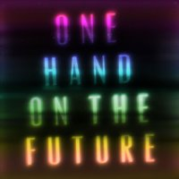 One Hand On The Future — Zak Abel