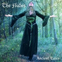Ancient Tales — The Fludes