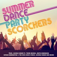 Summer Dance Party Scorchers — сборник