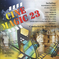 Cinemagic 23 — Marc Reift, Philharmonic Wind Orchestra, Marc Reift Orchestra