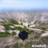 Windfall — The Reflectors