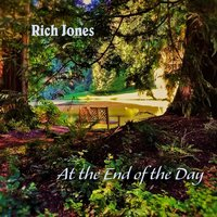 At the End of the Day — Rich Jones