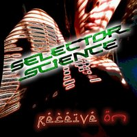 Receive On - EP — Selector Science