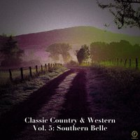 Classic Country & Western Vol. 5: Southern Belle — сборник