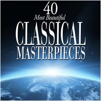 40 Most Beautiful Classical Masterpieces — сборник