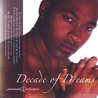 Decade of Dreams — Jarrard Anthony