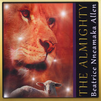 The Almighty — Beatrice Nneamaka Allen