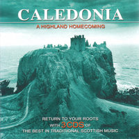 Caledonia - A Highland Homecoming — The Scottish Fiddle Orchestra