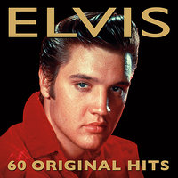 60 Original Hits — Elvis Presley