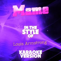 Mame (In the Style of Louis Armstrong) - Single — Ameritz Audio Karaoke
