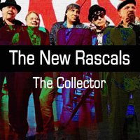 The Collector — The New Rascals