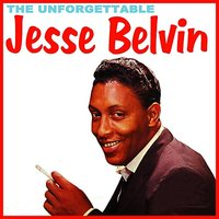 The Unforgettable — Jesse Belvin