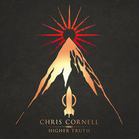 Higher Truth — Chris Cornell