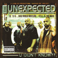 U Didn't Know? — The Unexpected