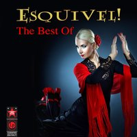 The Best Of — Esquivel