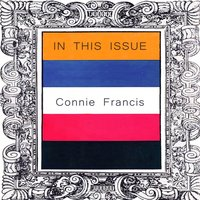 In This Issue — Connie Francis