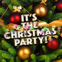 It's the Christmas Party! — Christmas Party