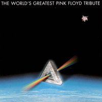 The World's Greatest Pink Floyd Tribute — сборник
