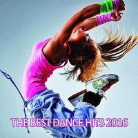 The Best Dance Hits 2016 — Galaxyano
