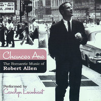 Chances Are - The Romantic Music Of Robert Allen — Carolyn Leonhart
