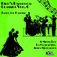 Birr's Ballroom Vol. 6 - Tango for Dancing — сборник