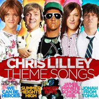 Chris Lilley Theme Songs — Chris Lilley