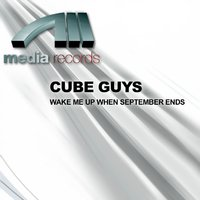 WAKE ME UP WHEN SEPTEMBER ENDS — Cube Guys, CUBE GUYS, Cube Guys