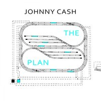 The Plan — Johnny Cash