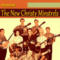 Presenting the New Christy Minstrels — The New Christy Minstrels