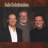 Solo Celebration — Paul Sandberg, Steve Ragsdale & Truitt Ford