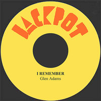 I Remember — Glen Adams