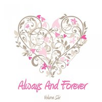 Always And Forever, Vol. 6 — It's a Cover Up