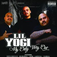 My Only Way Out — Lil Yogi
