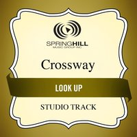 Look Up (Studio Track) — CrossWay