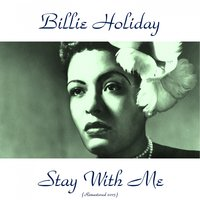 Stay with Me — Billie Holiday, Ирвинг Берлин