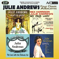 Four Classic Albums (My Fair Lady / Julie Andrews Sings / The Lass With The Delicate Air / Tell It Again) — Julie Andrews