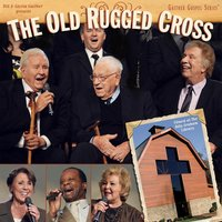 The Old Rugged Cross — Bill & Gloria Gaither