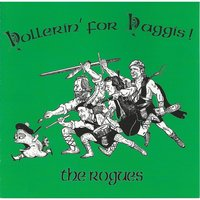 Hollerin' for Haggis! — The Rogues