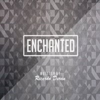 Enchanted - Single — Ricardo Duran