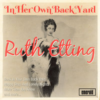 In Her Own Back Yard — Ruth Etting