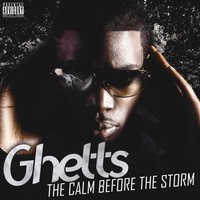 The Calm Before the Storm — Ghetts