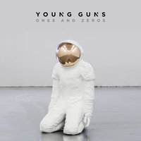 Ones And Zeros — Young Guns