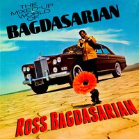 The Mixed-Up World of Bagdasarian — Ross Bagdasarian
