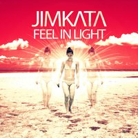 Feel in Light — Jimkata