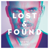 Lost & Found — Steve Talent