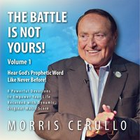 The Battle Is Not Yours!, Vol. 1 — Morris Cerullo