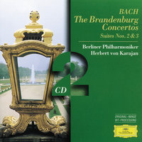 Bach, J.S.: The Brandenburg Concertos; Suites Nos.2 & 3 — Berliner Philharmoniker, Герберт фон Караян